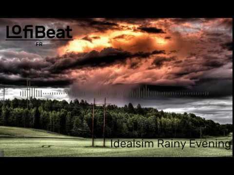 Idealism - Rainy Evening (Full BeatTape)