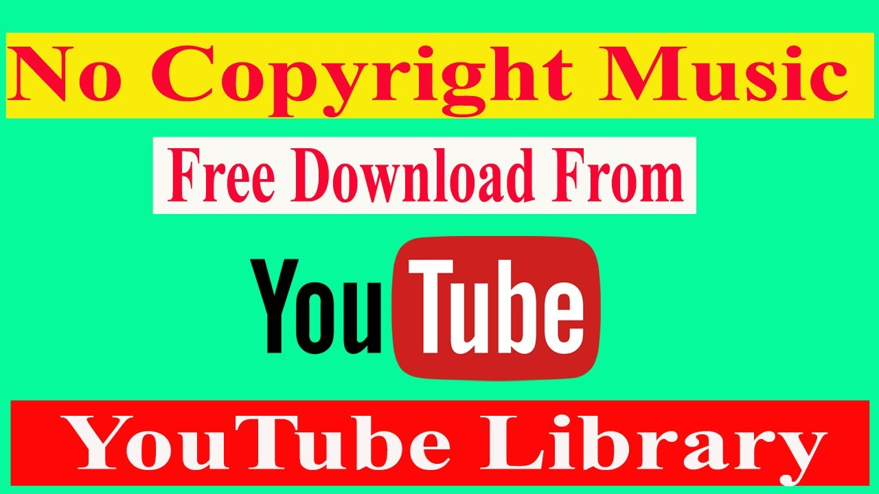 How To Download No Copyright Music Copyright Free Music For Youtube Videos 2021 Youtube