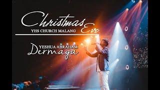 Yeshua Abraham - Dermaga (LIVE)   CHRISTMAS EVE 2018 YHS MALANG