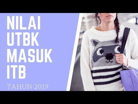 NILAI UTBK DITERIMA ITB 2019