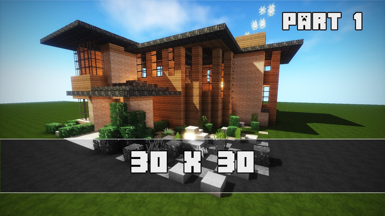 Modernes haus 30x30 part 1