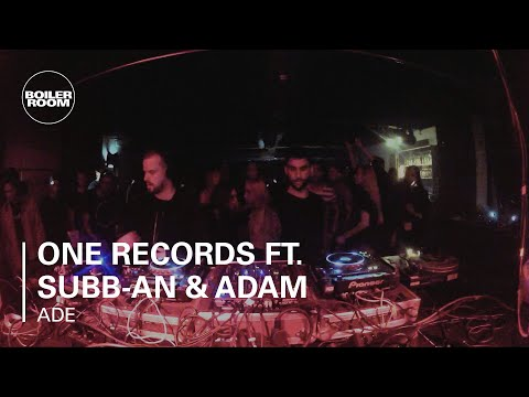 One Records ft Subb-an & Adam Shelton Boiler Room DJ Set at ADE