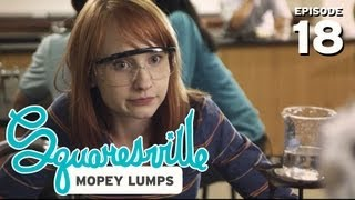 Squaresville - Ep. 18 Mopey Lumps - Squaresville (w/ Mary Kate Wiles, Kylie Sparks)