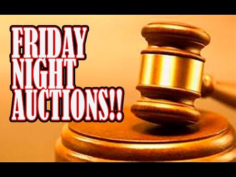 FRIDAY NIGHT AUCTIONS LIVE!