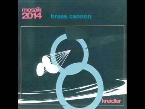 Kreidler - Brass Cannon
