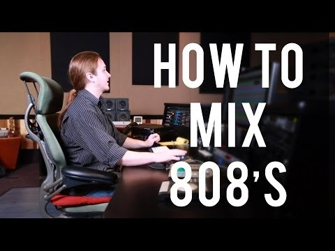 How to Mix 808's - Into The Lair #94