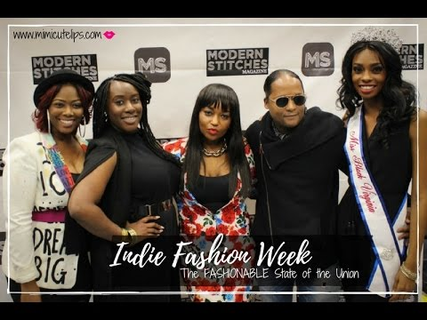 Indie Fashion Week Fashionable State of the Union