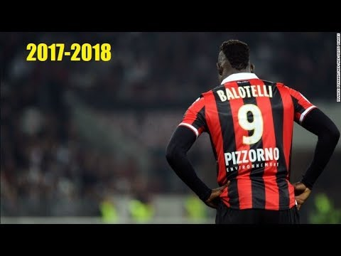Mario Balotelli - All goals 2017-2018