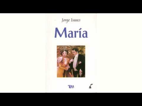Maria Jorge Isaacs Resumen Mas Completo Youtube