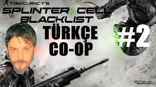 Splinter Cell Blacklist Türkçe Multiplayer | Sınır Operasyonu | w/Oyun Günlüğü | Bölüm 2