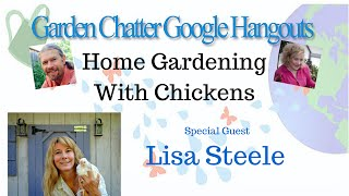 Home Gardening With Chickens: Lisa Steele