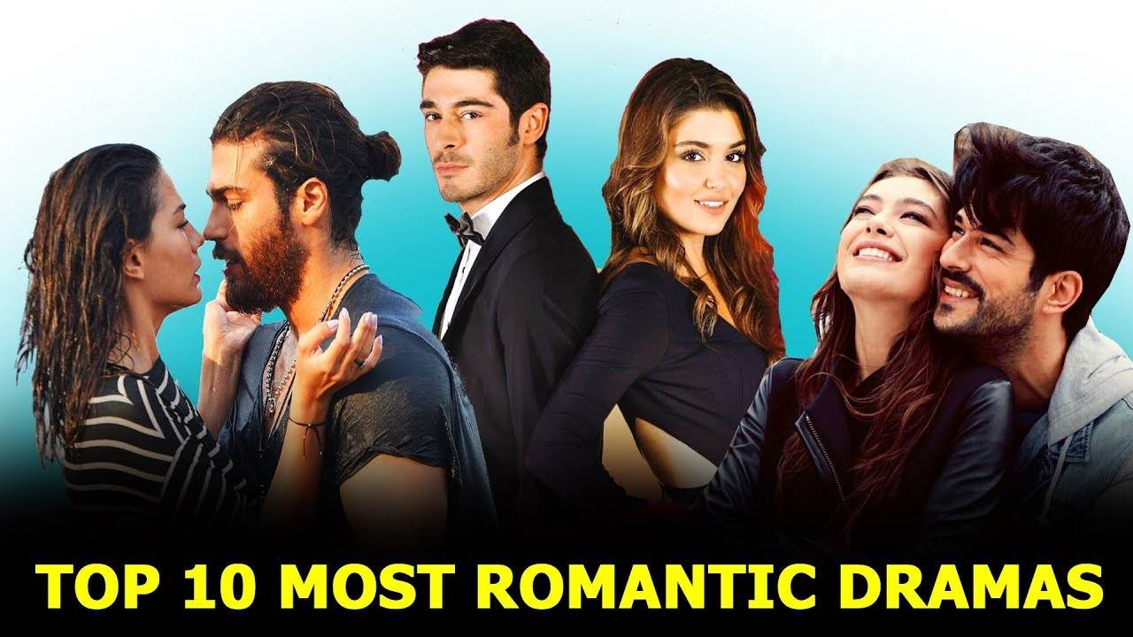 Download Top 10 Most Romantic Turkish Dramas List - You Must Watch 2021