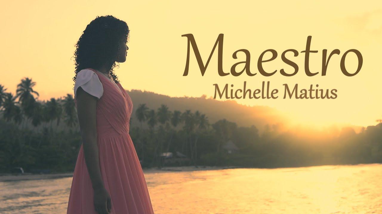MAESTRO - Michelle Matius (Videoclip Oficial)