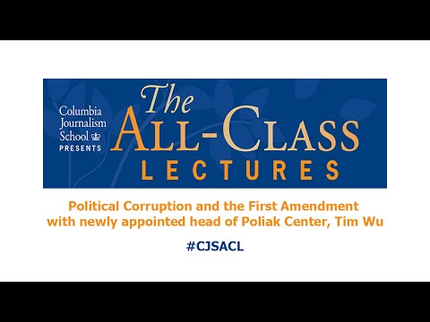 All-Class Lecture: Political Corruption and the First Amendment