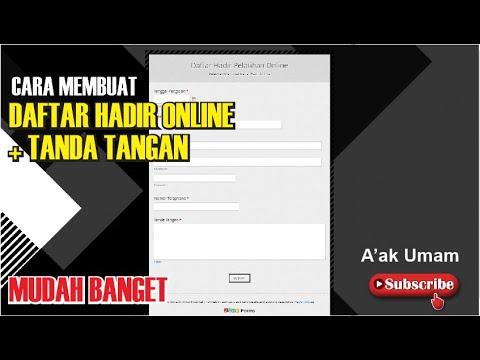TUTORIAL MEMBUAT DAFTAR HADIR ONLINE DENGAN TANDA TANGAN ...