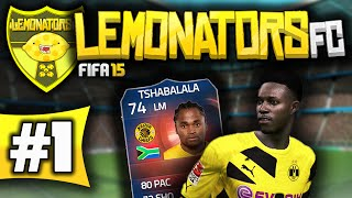 "FIFA 15: Ultimate Team - Lemonators FC! - #1 - ""LET'S GO!"""