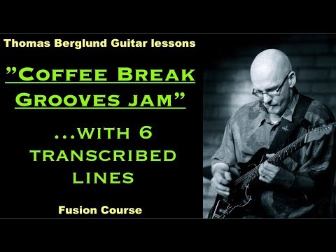 My Coffee Break Grooves Jam with 6 transcribed lines - Jazz Guitar Lesson