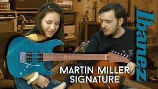 Ibanez Martin Miller Signature (MM1) - Spending time with a new Ibanez Signature Artist