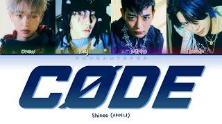 "SHINee 샤이니 "" CØDE "" Lyrics (ColorCoded/ENG/HAN/ROM/가사)"