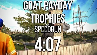 Goat PAYDAY trophies in 4:07
