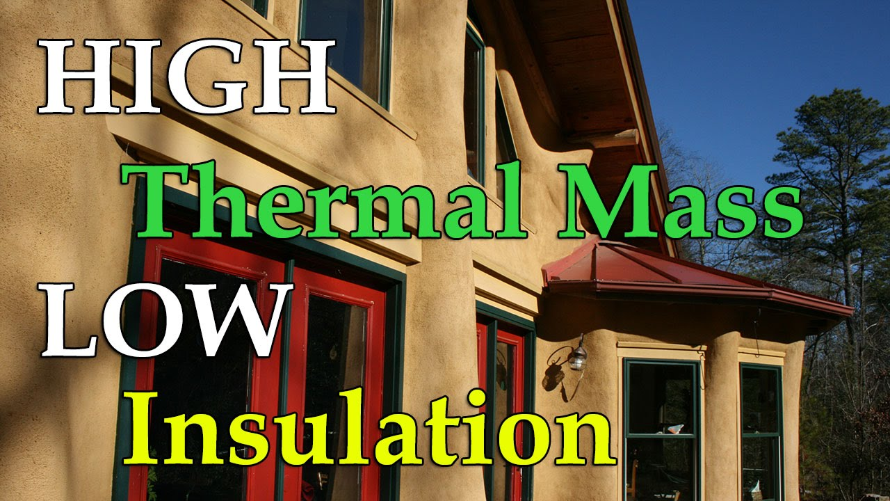 How does a cob house have high thermal mass but low insulation how does a cob house have high thermal mass but low insulation fandeluxe Choice Image