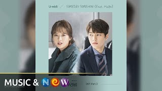 [미스함무라비 MISS HAMMURABI OST] U-mb5 - Someday, Somehow (Feat.Hodge) (Official Audio) - Stafaband