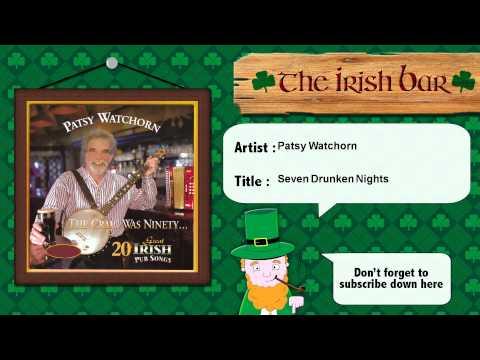 Patsy Watchorn - Seven Drunken Nights