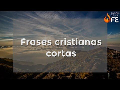 Frases Cristianas Cortas Mensajes Cristianos Breves Youtube