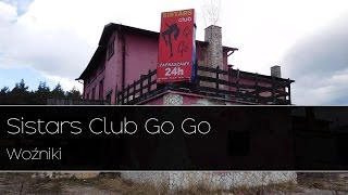 Sistars Club Go Go - Woźniki Urbex |Urban Exploration|