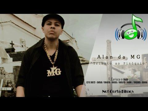 Alan da MG - Tributo Ao Pinóquio (Vídeo Clipe Oficial)