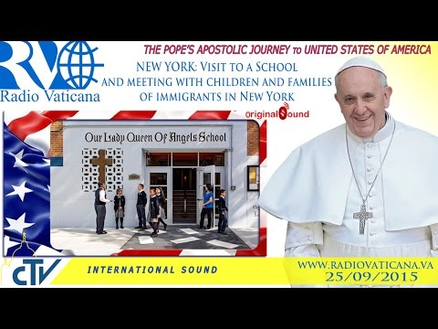Pope Francis in the U.S. - Visit to a School and meeting with immigrants