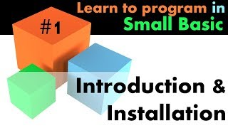 #1 Learn Small Basic Programming - Introduction