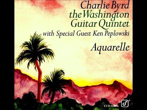 Charlie Byrd Quintet featuring Ken Peplowski - Canta Mais