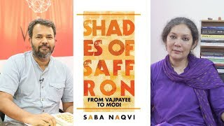Saba Naqvi on Why BJP is an Interesting Party to Cover