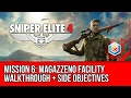 Sniper Elite 4 Walkthrough Mission 6: Magazzeno Facility (All Side Objectives)