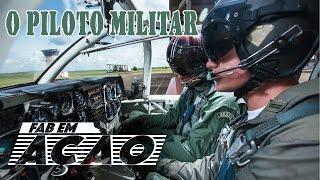 FAB em Ação - Carreira de piloto militar