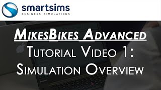 MikesBikes Advanced Simulation - Tutorial Video 1 - Overview