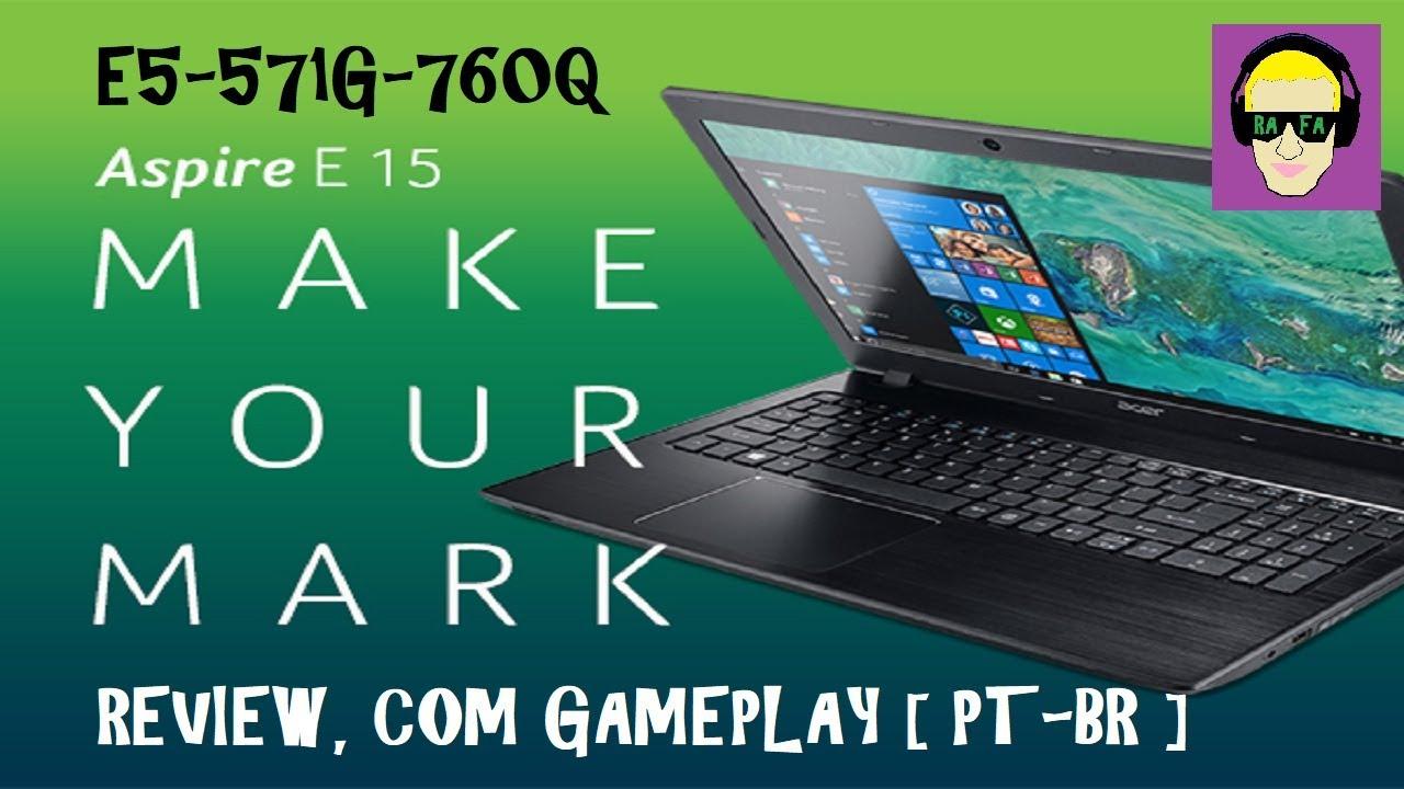 ACER ASPIRE E5 571G 760Q NVIDIA GeForce 820M 2gb NOTE GAMER REVIEW