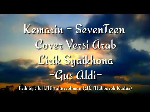 kemarin---seventeen-cover-versi-arab-lirik-yaa-syaikhona
