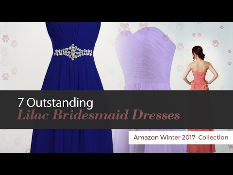 7 Outstanding Lilac Bridesmaid Dresses Amazon Winter 2017  Collection