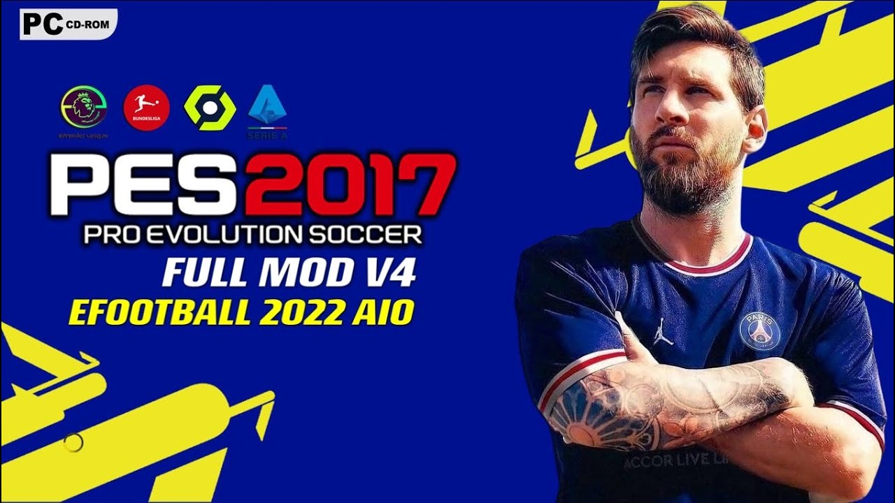 Download PES2017   FULL MOD EFOOTBALL 2022 V4 AIO   NEW SEASON PATCH UPDATE 2021/2022 AU   PC