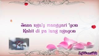 Pagdating ng Panahon - Bryan Termulo(Lyrics by DjWenz) [HD]