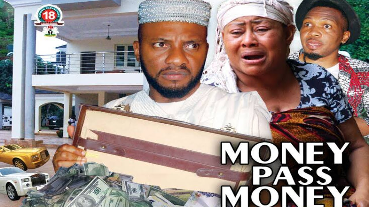 Download Money Pass Money Season 3 - Yul Edochie New Movie 2018 Latest Nigerian Nollywood Movie HD1080p