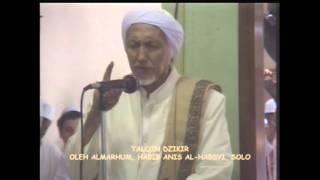 TALQIN DZIKIR - Habib Anis bin Alwi Al-Habsyi, Solo