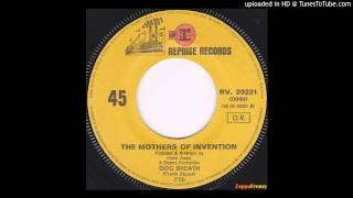 The Mothers of Invention - Dog Breath(45 Version)