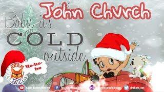 John Chvrch - Christmas Time - November 2018