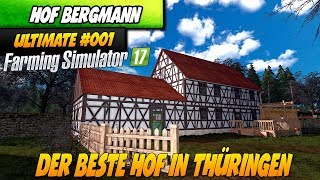 HOF BERGMANN RELOADED IN THÜRINGEN #001|  Ultimate LS 17 Hof Bergmann