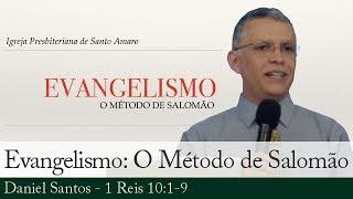 Evangelismo: O Método de Salomão - Daniel Santos