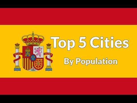 Top 5 Cities By Population - Spain [Top Cities]