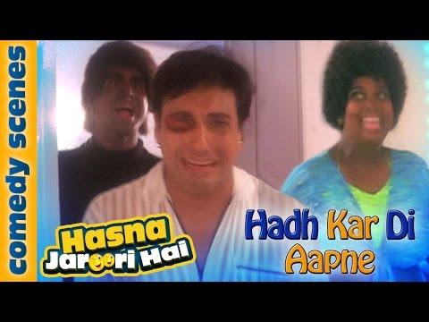 Govinda Best Comedy Scenes - Hasna Zaroori Hai - Hadh Kar Di Aapne Comedy Scene